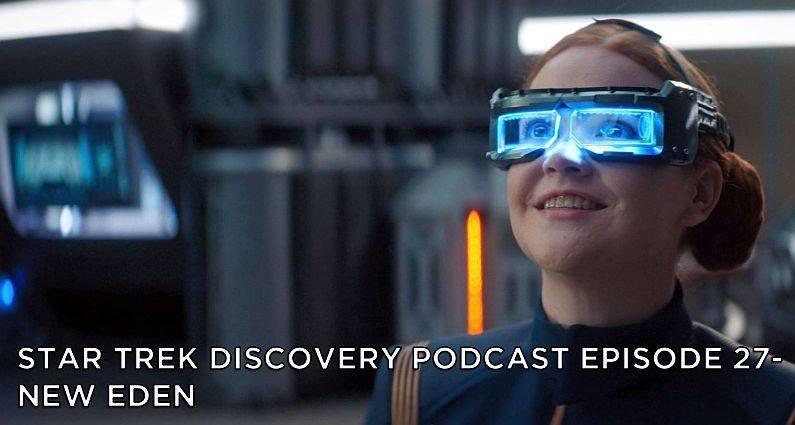 STDP 027 – Star Trek Discovery – S2E2 – New Eden