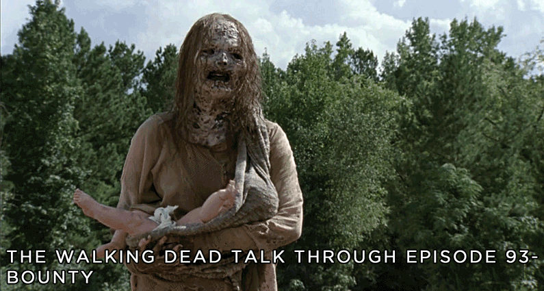 TWDTT 93 – The Walking Dead S9E11 – Bounty