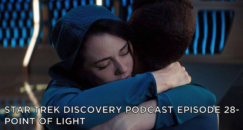 STDP 028 – Star Trek Discovery – S2E3 – Point of Light