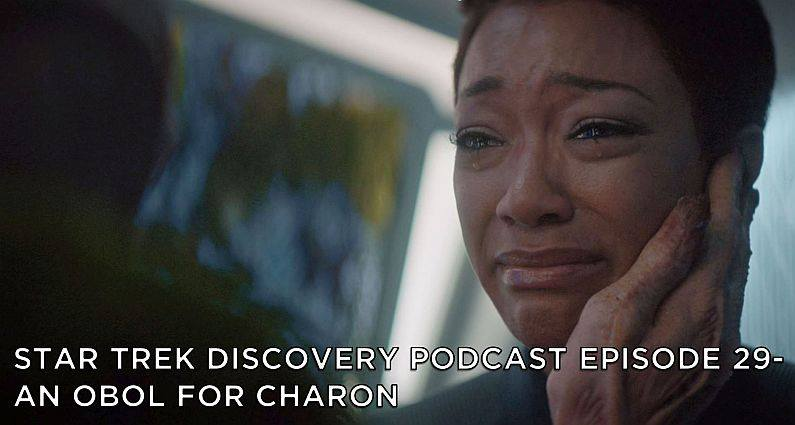 STDP 029 – Star Trek Discovery – S2E4 – An Obol for Charon