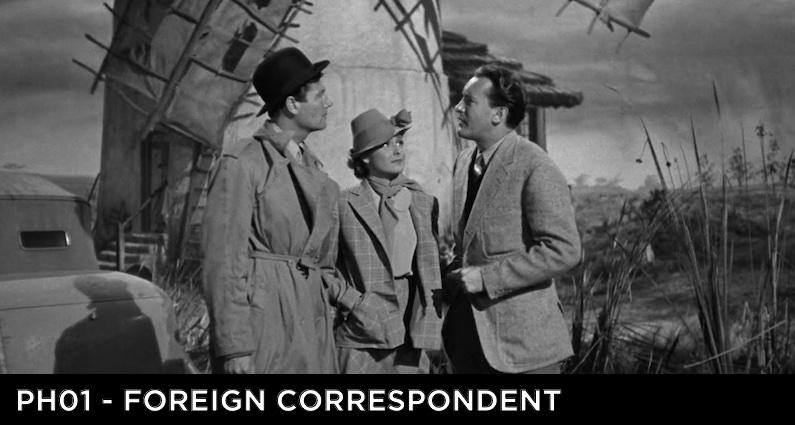PH 01 – Foreign Correspondent (1940)