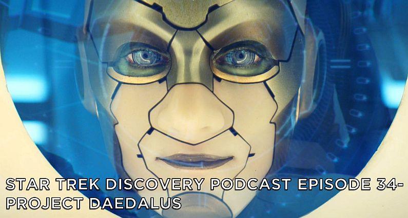STDP 034 – Star Trek Discovery – S2E9 – Project Daedalus