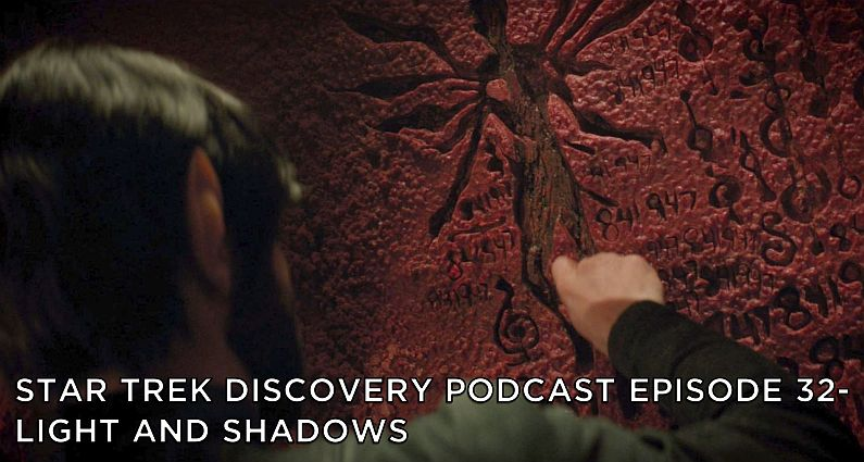 STDP 032 – Star Trek Discovery – S2E7 – Light and Shadows