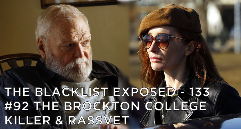 BLE133 – S6E18 & 19 – #92 The Brockton College Killer & Rassvet