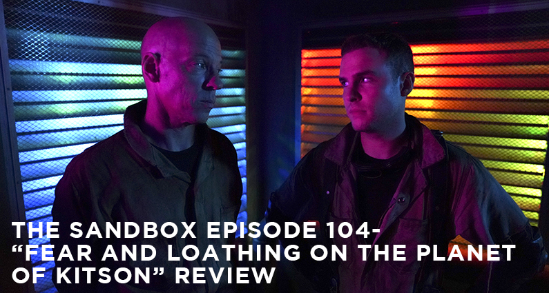SB104 – S6E3 – Fear and Loathing on the Planet of Kitson
