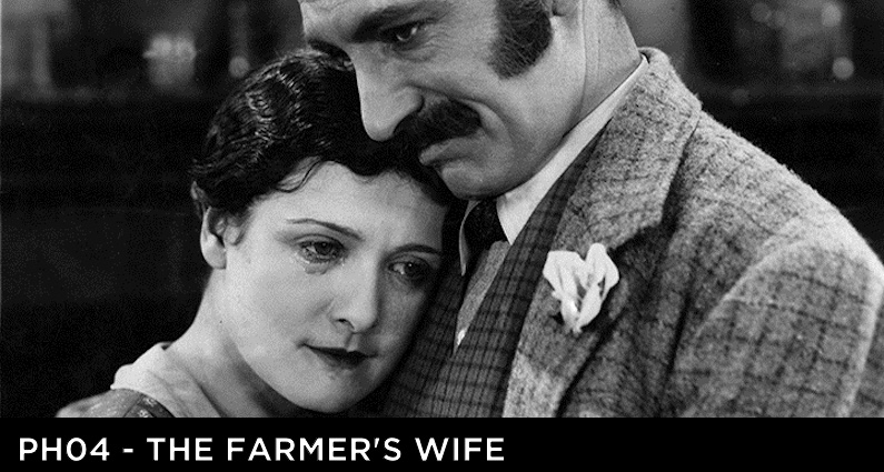 PH 04 – The Farmer's Wife (1928)