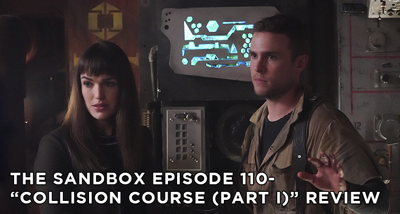 SB110 – S6E8 – Collision Course (Part I)