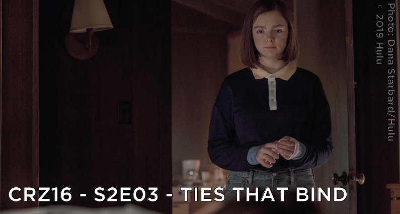 CRZ16 – S2E03 – Ties That Bind