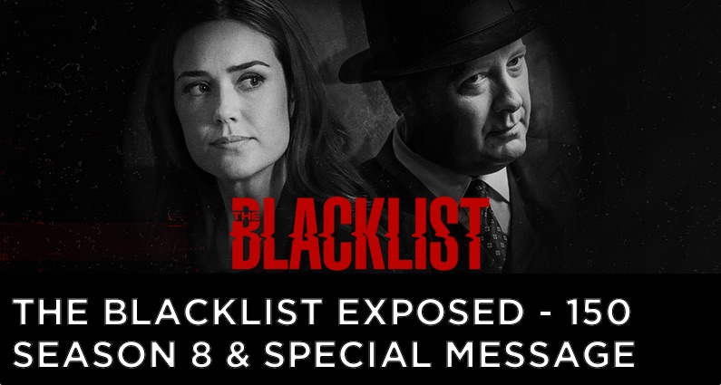 BLE150 – S7 – The Blacklist Renewed for Season 8