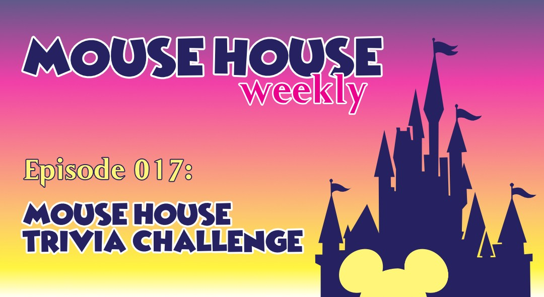 Mouse House Trivia Challenge