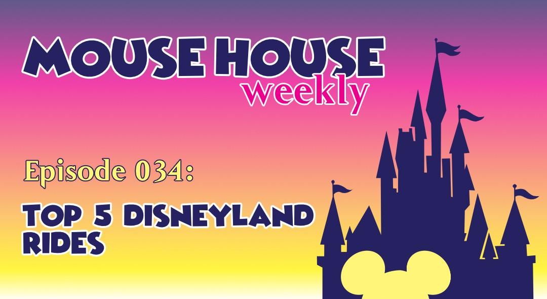 Top 5 Disneyland Rides