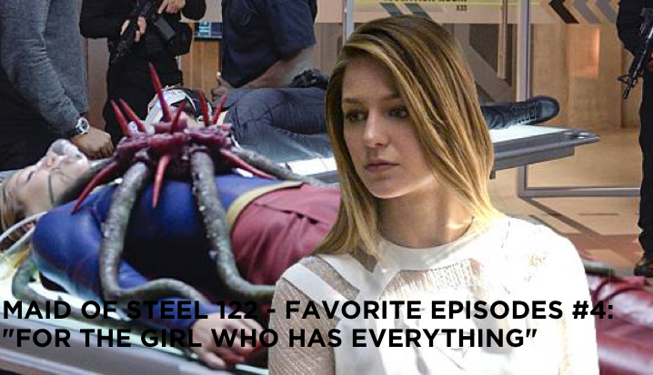 "MOS 122 – Favorite Episodes #4: ""For The Girl Who Has Everything"""