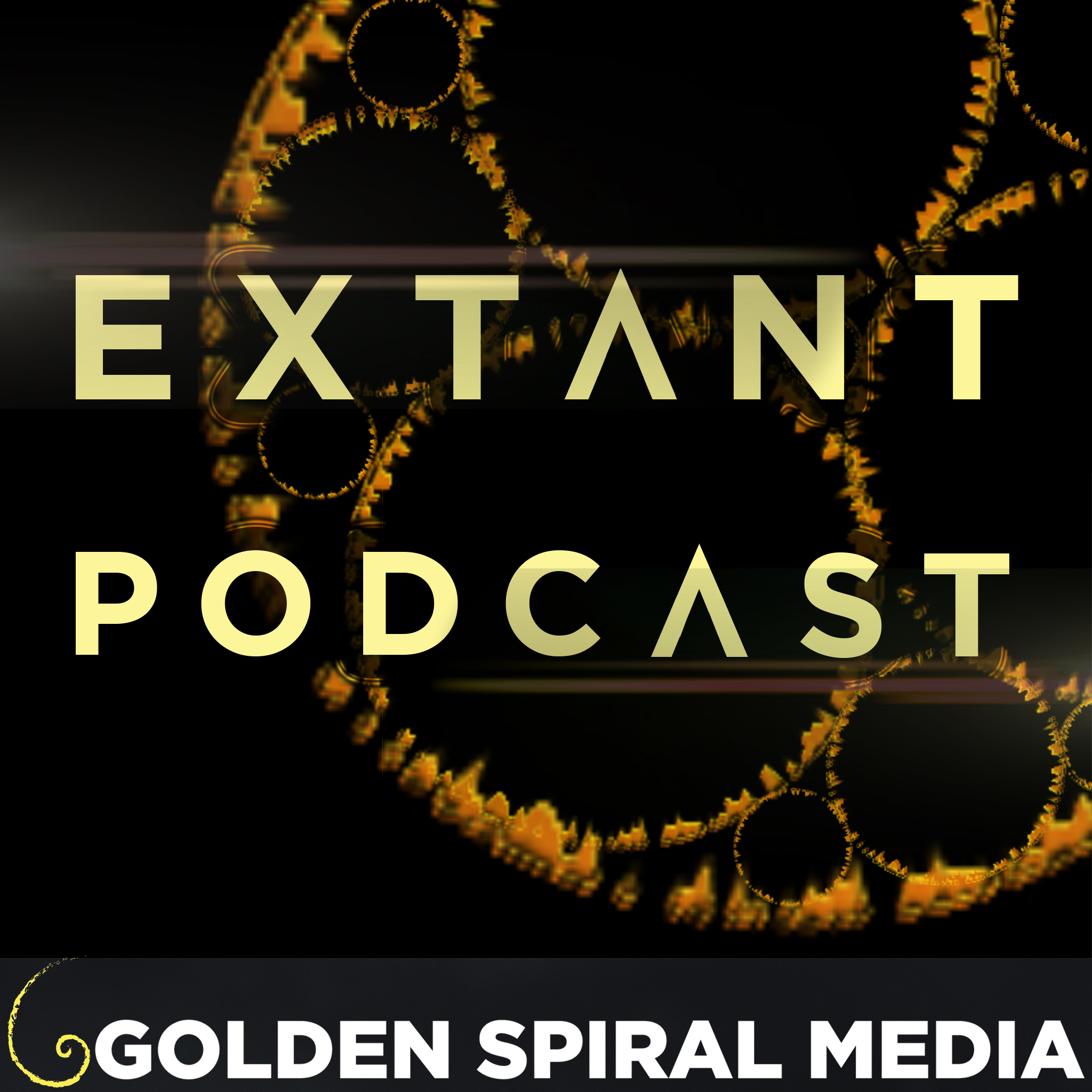 Extant Podcast