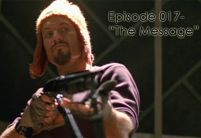 """CTC Episode 017-Firefly """"The Message"""""""