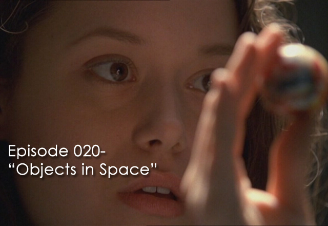 "CTC Episode 020-Firefly ""Objects in Space"""
