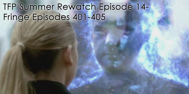 Fringe Podcast Season 4 Rewatch