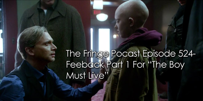 TFP 524-Feedback Part 1 For The Boy Must Live
