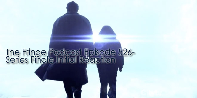 TFP 526-Fringe Finale Party and Initial Reaction
