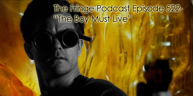 TFP 522-The Boy Must Live