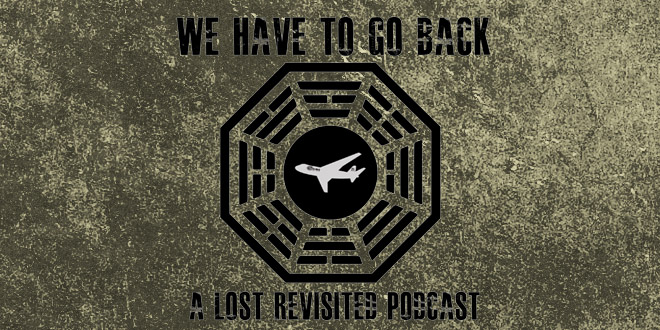 We Have To Go Back Podcast Episode 00-Introduction Episode