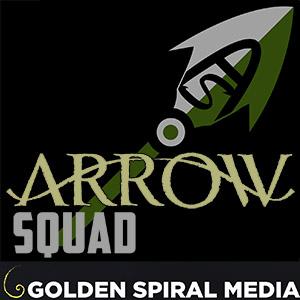 Arrow Squad Podcast