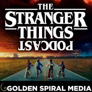 The Stranger Things Podcast
