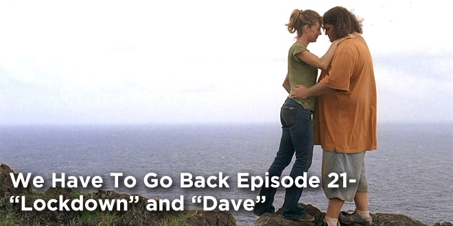 We Have To Go Back 21-Lockdown & Dave