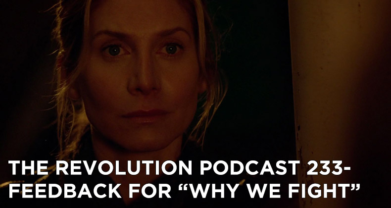 TRP 233-The Revolution Podcast Episode 233-Feedback For Why We Fight