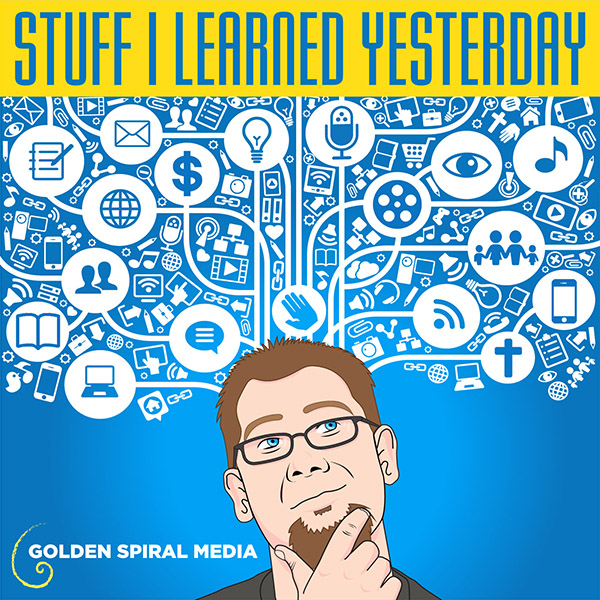 Stuff I Learned Yesterday Podcast