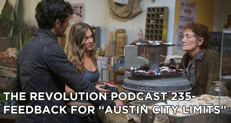 TRP 235-The Revolution Podcast Episode 235-Feedback For Austin City Limits