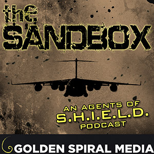 The Sandbox Agents of SHIELD Podcast