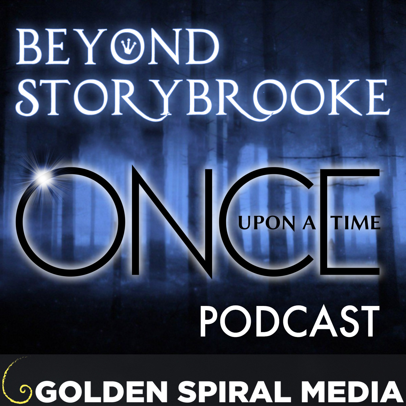 Beyond Storybrooke Once Upon a Time Podcast