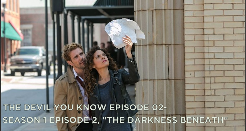 TDYK02-The Devil You Know Episode 02-The Darkness Beneath Review