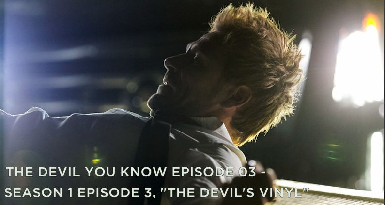 TDYK 03-The Devil You Know Episode 03-The Devil's Vinyl Review