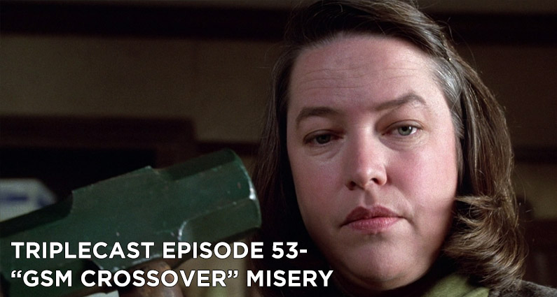 """TC53 – """"GSM Crossover"""" Misery"""