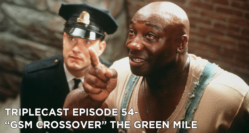 """TC54 – """"GSM Crossover"""" The Green Mile"""