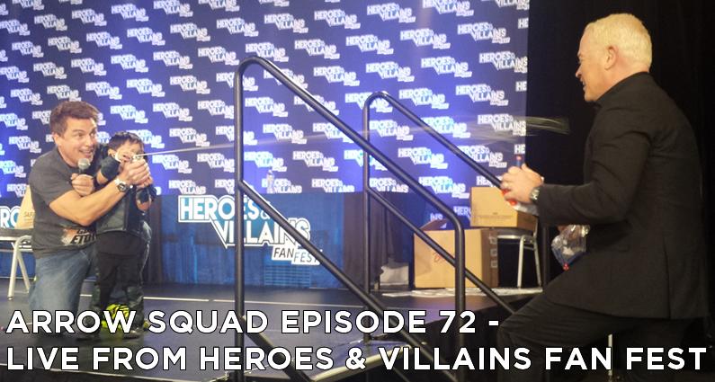 AS 72 – LIVE From Heroes & Villains Fan Fest 2015