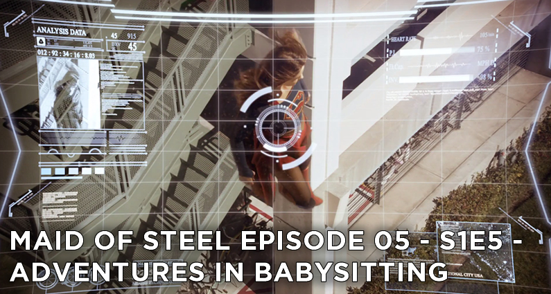 MOS 05 – S1E5 – Adventures in Babysitting