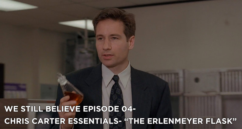 """WSB 04- X-Files S1E24 """"The Erlenmeyer Flask"""""""