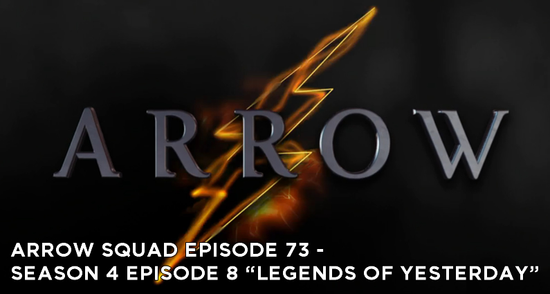 AS 73 – S4E8 – Legends of Yesterday Review