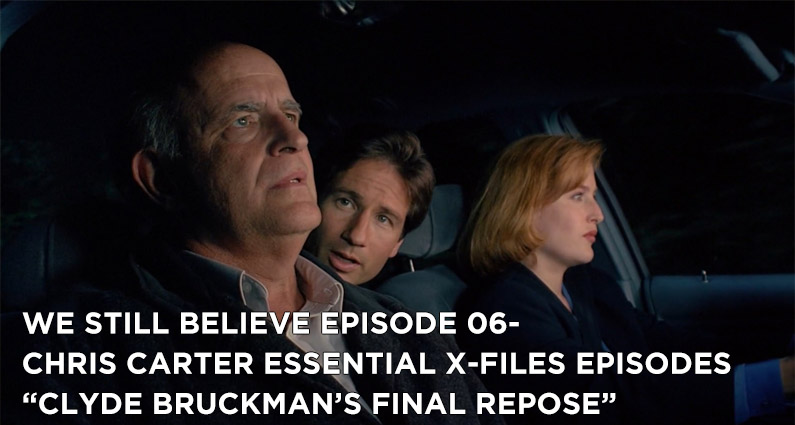 "WSB 06- X-Files S3E04 ""Clyde Bruckman's Final Repose"""
