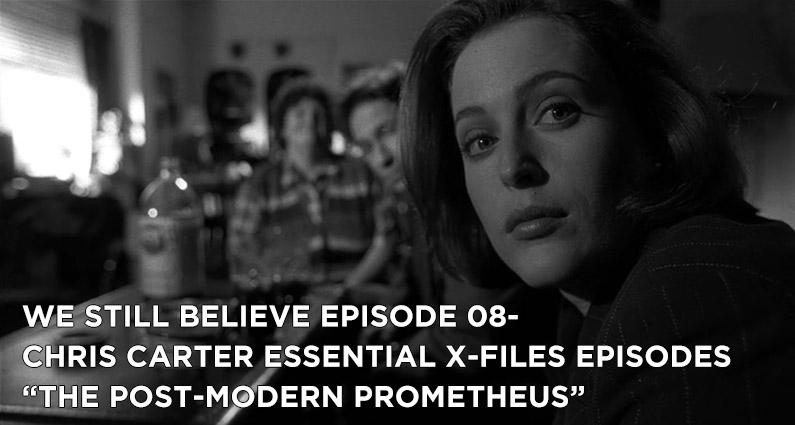 """WSB 08- X-Files S5E05 """"The Post-Modern Prometheus"""""""
