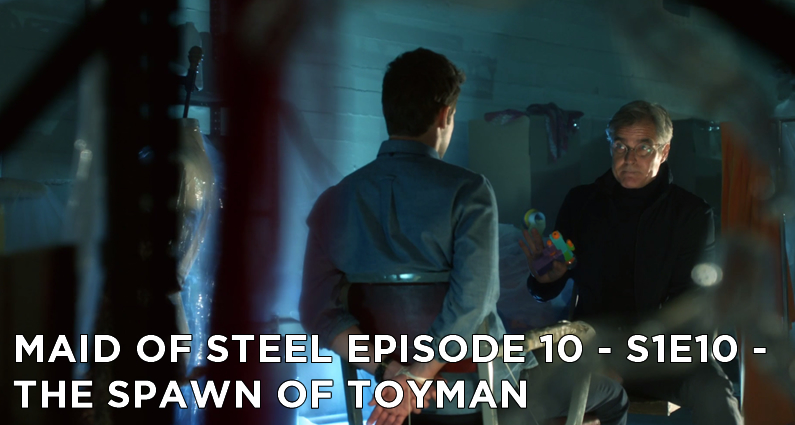 MOS 10 – S1E10 – The Spawn of Toyman