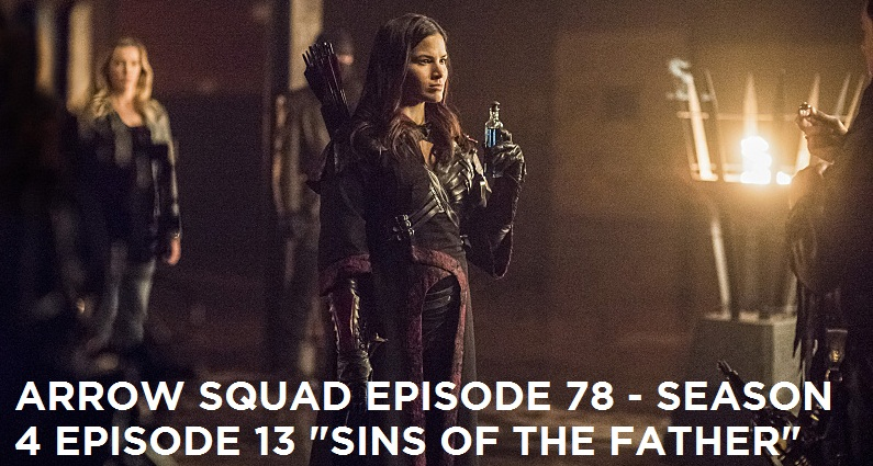 AS 78 – S4E13 – Sins Of The Father Review