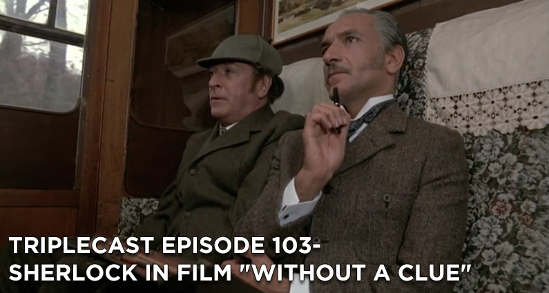 """TC103 – Sherlock in Film """"Without a Clue"""""""