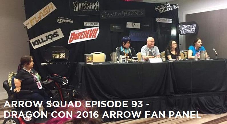 AS 93 – Dragon Con 2016 Arrow Fan Panel