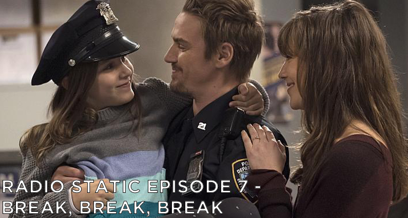 RS – S1E7 – Break, Break, Break