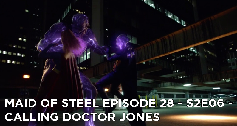MOS 28 – S2E06 – Calling Doctor Jones