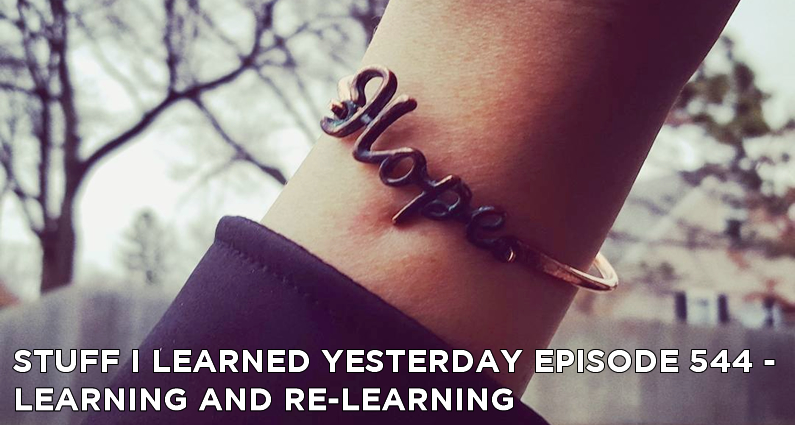 SILY Episode 544 – Learning and Re-Learning