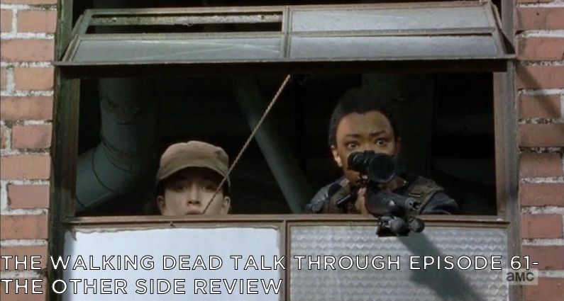 TWDTT 061 – The Other Side (S7E14)